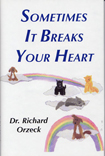 Sometimes It Breaks Your Heart - Doc's 1st Book